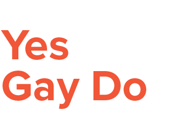 Yes Gay Do